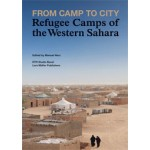 From Camp to City. Refugee Camps of The Western Sahara   Manuel Herz   9783037782910