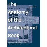The Anatomy of the Architectural Book | André Tavares | Lars Muller | 9783037784730