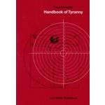 Handbook of Tyranny   Theo Deutinger   9783037785348   Lars Müller