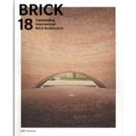 BRICK 18. Outstanding International Brick Architecture   Wienerberger AG   9783038600909