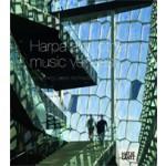 Harpa and Other Music Venues by Henning Larsen Architects   Farid Fellah, Christian Bundegaard, Henning Larsen   9783775733410