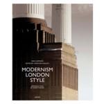 Modernism London Style | Niels Lehmann, Christoph Rauhut | 9783777480312