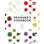 THE DESIGNER'S COOKBOOK - 12 colors 12 menus | Tatjana Reimann | 9783791348995