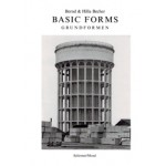 Basic Forms. grundformen   Bernd Becher, Hilla Becher   9783829606943   Schirmer / Mosel