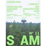 S AM 11. Luginsland - Look Out. Architektur mit Aussicht - Architecture with a View