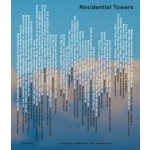 Residential Towers | Annette Gigon, Mike Guyer, Felix Jerusalem | 9783856763497 | gta Verlag / eth Zürich