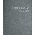 PETER ZUMTHOR 1985-2013. Bauten und Projekte   Thomas Durisch, Peter Zumthor   9783858813046