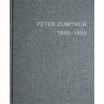 PETER ZUMTHOR 1985-2013. Réalisations et projets   Thomas Durisch, Peter Zumthor   9783858817402