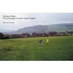 European Fields. The Landscape of Lower League Football   Hans van der Meer   9783865211910