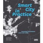 Smart City in Practice. Converting Innovative Ideas into Reality | Lena Hatzelhoffer, Kathrin Humboldt, Michael Lobeck, Claus-Christian Wiegandt | 9783868591514