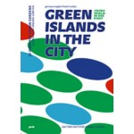 Green Islands in the City. 25 Ideas for urban Gardens | Kamel Louafi | 9783868592634