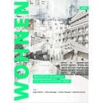 Zukunft Wohnen. Migration als Impuls für die kooperative Stadt | Jörg Friedrich, Peter Haslinger, Simon Takasaki, Valentina Forsch | 9783868594515