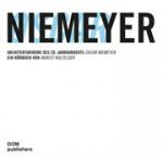 Oscar Niemeyer. Skulpturen aus Beton. Der Brasilianische Architekt | audiobuch | Moritz Holfelder | 9783869222363