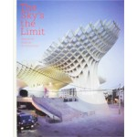 The Sky's the Limit. Applying Radical Architecture | Sven Ehmann, Robert Klanten, Sofia Borges | 9783899554229