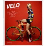 VELO. 2nd Gear. Bicycle Culture and Style | Sven Ehmann, Robert Klanten | 9783899554731