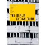The Berlin Design Guide. A Practical Manual to Explore Urban Creativity   Viviane Stappmanns, Kristina Leipold   Viviane Stappmanns, Kristina Leipold   9783899554786