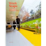 WorkScape. New Spaces for New Work | Sofia Borges, Sven Ehmann, Robert Klanten | 9783899554953