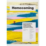 Homecoming. Contextualizing, Materializing and Practicing the Rural in China | Christiane Lange, Joshua Bolchover, John Lin | 9783899555042