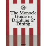 The Monocle Guide to Drinking & Dining   Monocle   9783899556681
