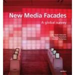 New Media Facades. A global survey   M. Hank Haeusler, Martin Tomitsch, Gernot Tscherteu   9783899861709