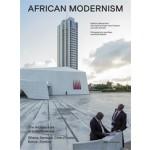 AFRICAN MODERNISM. The Architecture of Independence. Ghana, Senegal, Côte d'Ivoire, Kenya, Zambia   Manuel Herz, Ingrid Schröder, Hans Focketyn, Julia Jamrozik   9783906027746