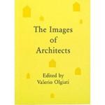 The Images of Architects   Valerio Olgiati   9783906313009   The Name Books