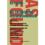 AS FOUND. Die Entdeckung des Gewöhnlichen. Britische Architektur und Kunst der 50er Jahre   Claude Lichtenstein, Thomas Schregenberger   9783907078402