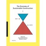 The Economy of Sustainable Construction | Ilka Ruby, Andrea Ruby, N. Janson | 9783944074078