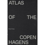 ATLAS OF THE COPENHAGENS | Deane Simpson, Kathrin Gimmel, Anders Linka, Marc Jay, Joost Grootens | 9783944074245