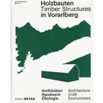 Holzbauten in Vorarlberg / Timber Structures in Vorarlberg | Detail | 9783955533816