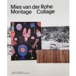 Mies van der Rohe. Montage Collage | Andreas Beitin, Wolf Eiermann | 9783960980537