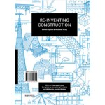 Re-inventing Construction | Andreas Ruby, Ilka Ruby | 9783981343625