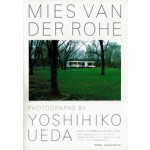 Mies Van Der Rohe. Photographs by Yoshiko Ueda | 9784306094192