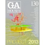 GA HOUSES 130. PROJECT 2013 | GA magazine | 9784871400787