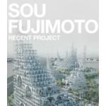 SOU FUJIMOTO. Recent Project   GA RECENT PROJECT series   9784871406840