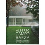 ALBERTO CAMPO BAEZA. Idea, Light and Gravity | 9784887063013