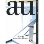a+u 602. 2020:11. SO–IL. Unfinished Business | Jing Liu, Florian Idenburg | 9784900212572 | a+u magazine