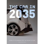 The Car in 2035. Mobility Planning for the near Future | Kati Rubinyl | 9788415391265