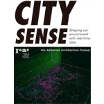 City Sense. Shaping our environment with real-time data | Lucas Capelli, IAAC | 9788415391296