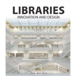 LIBRARIES. Innovation and Design | Carles Broto | 9788415492955