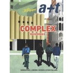 a+t 48. COMPLEX BUILDINGS. Generators, Linkers, Mixers & Storytellers | 9788469732618 | a+t