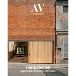 AV Monographs 202. Harquitectes. Appropriate, Attractive, Affordable | 9788469787649 | ARQUITECTURA VIVA