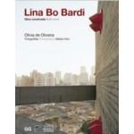 Lina Bo Bardi. Built Work - Obra Construida   Olivia de Oliveira   9788565985475