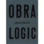 OBRA architects LOGIC. Selected projects 2003-2016 | 9788792700162