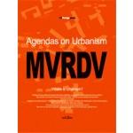 MVRDV. Agendas on Urbanism. Design Peak 13 | 9788997603008