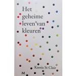 Het geheime leven van kleuren   Kassia St Clair, Annemie de Vries   9789029091732   Meulenhoff