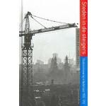 Steden in de steigers. Stadsvernieuwing in Nederland 1970-1990 | Herman De Liagre Böhl | 9789035138759