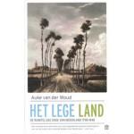 HET LEGE LAND. De ruimtelijke orde van Nederland 1798 - 1848 | Auke van der Woud | 9789046705780 | Olympus