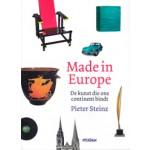 Made in Europe. De kunst die ons continent bindt | Pieter Steinz | 9789046819258