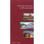 Dom Van der Laan in Waasmunster   Ids Haagsma, Caroline Voet, Dick Pouderoyen, Henri Raemdonck   9789051050479   Architext